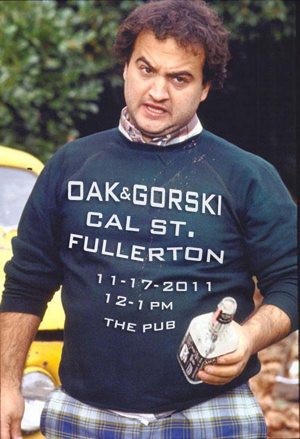 Oak & Gorski Live at Cal St. Fullerton!